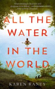 Karen Raney, All The Water In The World book cover